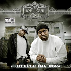John Que - The Duffle Bag Boys Album